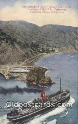 shi009460 - Steamship Avalon Sugar Loaf Rock, Catalina Island, California, CA USA Steam Ship Postcard Post Cards