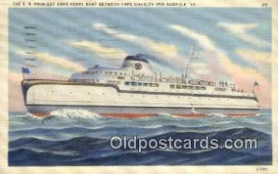 shi052148 - The SS Princess Anne Ferry Boat, Cape Charles, Virginia, VA USA Ferry Ship Postcard Post Card