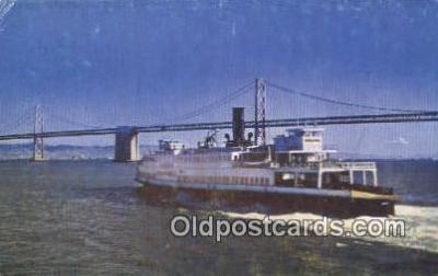 shi052152 - Ferry Boat And Bay Bridge, San Francisco, California, CA USA Ferry Ship Postcard Post Card