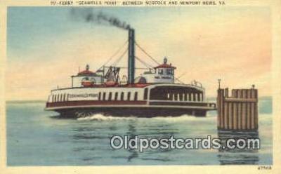 shi052205 - Ferry Seawells Point, Newport, Virginia, VA USA Ferry Ship Postcard Post Card