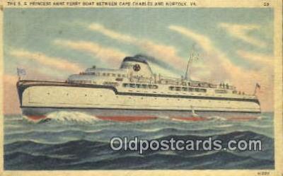 shi052229 - The SS Princess Anne Ferry Boat, Cape Charles, Virginia, VA USA Ferry Ship Postcard Post Card
