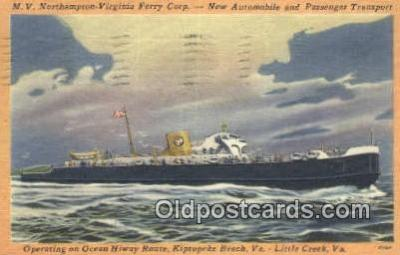 shi052231 - MV Northampton Ferry, Kiptopeke Beach, Virginia, VA USA Ferry Ship Postcard Post Card