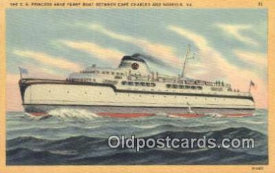 shi052234 - The SS Princess Anne Ferry Boat, Cape Charles, Virginia, VA USA Ferry Ship Postcard Post Card