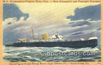 shi052242 - MV Northampton Ferry, Kiptopeke Beach, Virginia, VA USA Ferry Ship Postcard Post Card