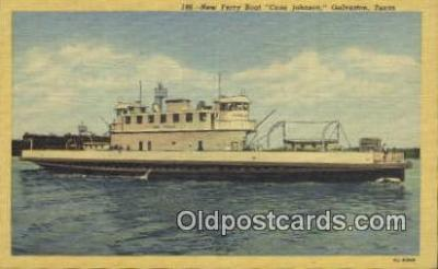 shi052244 - Cone Johnson, Galveston, Texas, TX USA Ferry Ship Postcard Post Card