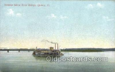 shi075177 - Steamer Below River Bridge, Quincy, Illinois, USA Ferry Boats, Ship, Ships, Postcard Post Cards