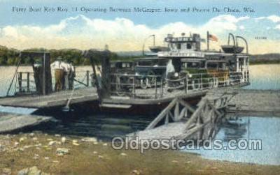shi075735 - Bob Roy 11, Operating Between McGregor, Iowa and Prairie, Du Chien, Wisconsin, USA Ferry Boat, Ferries, Ship, Ships, Postcard Post Cards