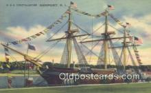 shi020646 - USS Constellation, Newport, Rhode Island, RI USA Sail Boat Postcard Post Card