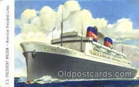 shi040005 - S.S. President Wilson American President Lines, Line, Ship Ships Postcard Postcards