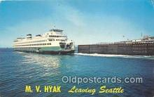 shi045111 - MV Hyak Leaving Seattle USA Ship Postcard Post Card