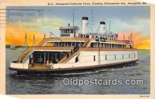 shi045179 - Annapolis Claiborne Ferry Annapolis, MD USA Ship Postcard Post Card