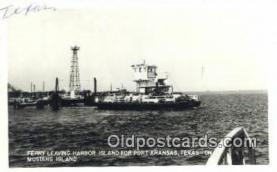 shi052065 - Real Photo - Ferry Leaving Harbor Island, Port Aransas, Texas, TX USA Ferry Ship Postcard Post Card