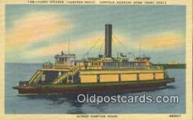 shi052216 - Ferry Steamer, Hampton Roads, Newport News Virginia, VA USA Ferry Ship Postcard Post Card