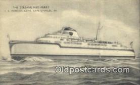 shi052252 - The Streamlined Ferry, SS Princess Anne, Cape Charles, Virginia, CA USA Ferry Ship Postcard Post Card