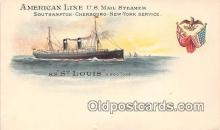 shi061005 - American Line US Mail Steamer Southampton, SS St Louis Ship Postcard Post Card