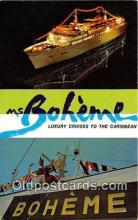 shi062240 - Boheme Luxury Cruises to the Caribbean Ship Postcard Post Card