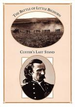 sub001291 - The Battle of Little Bighorn, George Armstrong Custer