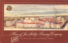 sub015733 - Home of Schlitz Brewing Company  Postcard