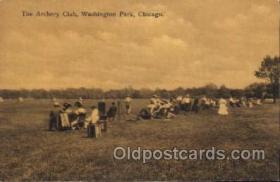 spo000010 - Washington Park, Chicago, Ill. USA The Archery Club, Washington Park Chicago, Illinois, Ill. USA