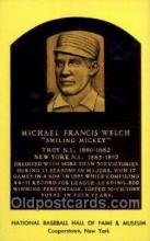 spo003830 - Michael Francis Welch Baseball Hall of Fame Card, Old Vintage Antique Postcard Post Card