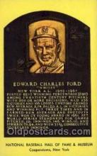 spo003846 - Edward Charles Ford Baseball Hall of Fame Card, Old Vintage Antique Postcard Post Card