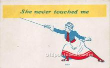 She never touched me