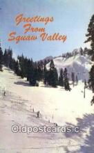 spo025518 - Squaw Valley, CA USA Ski, Skiing Postcard Post Card Old Vintage Antique
