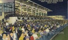spo046109 - West Flagger Kennel Club, Miami Beach, FL USA Dog Racing, Old Vintage Antique Postcard Post Card