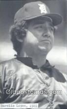 spo070431 - Aurelio Lopez Base Ball Non Postcard Detroit Tigers Baseball Postcard Post Card