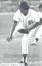 spo070432 - Aurelio Lopez Base Ball Postcard Detroit Tigers Baseball Postcard Post Card