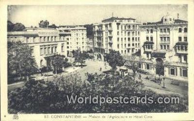 TR00006 - Constantine, Maison de L'Agriculture et Hotel Cirta Turkey Postcard Post Card, Kart Postal, Carte Postale, Postkarte, Country Old Vintage Antique