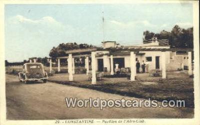 TR00007 - Constantine, Pavillion de L'Aero-club Turkey Postcard Post Card, Kart Postal, Carte Postale, Postkarte, Country Old Vintage Antique