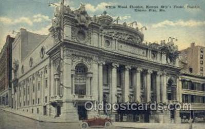 the100164 - Willis Wood Theatre Kansas City, MO, USA Postcard Post Cards Old Vintage Antique