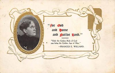top030641 - Frances E. Willard - Only the Golden Rule of God….. Womans Rights to Vote Suffragette Vintage Postcard