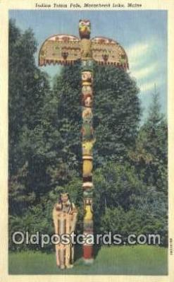 tot001011 - Moosehead Lake, Maine, USA Indian Totem Pole Postcard Post Card Old Vintage Antique