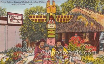 tot001033 - Tropical Hobbyland Indian Village Miami, FL, USA Postcard Post Card