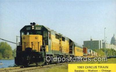 trn001114 - 1981 Circus Train, Baraboo Madison, Chicago, Illinois, IL USA Trains, Railroads Postcard Post Card Old Vintage Antique