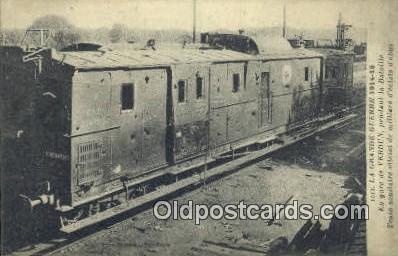 trn001154 - La Grande Guerre France Trains, Railroads Postcard Post Card Old Vintage Antique