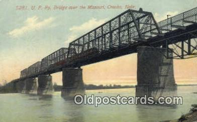trn001613 - Union Pacific Railroad, Bridge Over The Missouri, Omaha, Nebraska, NB USA Trains, Railroads Postcard Post Card Old Vintage Antique
