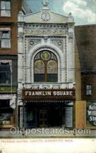 the001047 - Franklin Square Theatre, Worcester, Mass., Massachusetts, USA