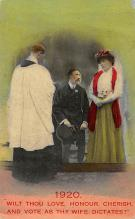 top030637 - 1920, Wilt Thou Love, Honor, Cherish and Vote as thy Wife Dictates Womans Rights to Vote Suffragette Vintage Postcard