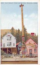 tot001073 - Chief Johnson's Totem & Residence Ketchikan, Alaska Postcard Post Card
