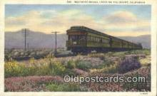 trn001090 - Westward Bound Crossing Desert, California, CA USA Trains, Railroads Postcard Post Card Old Vintage Antique