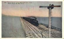 trn001190 - Ogden Lucin Cut Off, Salt Lake, Utah, UT USA Trains, Railroads Postcard Post Card Old Vintage Antique