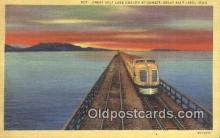 trn001467 - Great Salt Lake Cut Off, Great Salt Lake, Utah, UT USA Trains, Railroads Postcard Post Card Old Vintage Antique