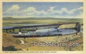 trn001761 - Santa Fe Bridge Over Colorado River, Topock, Arizona, AZ USA Trains, Railroads Postcard Post Card Old Vintage Antique