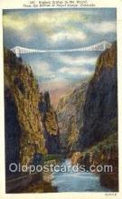 trn001905 - Highest Bridge in The World, Royal Gorge, Colorado, CO USA Trains, Railroads Postcard Post Card Old Vintage Antique