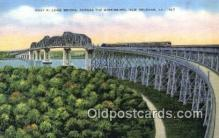 trn002139 - Huey P Long Bridge, New Orleans, Louisiana LA USA Trains, Railroads Postcard Post Card Old Vintage Antique