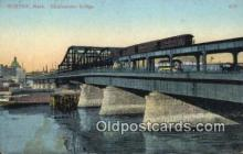 trn002218 - Charlestown Bridge, Boston, Massachusetts, MA USA Trains, Railroads Postcard Post Card Old Vintage Antique