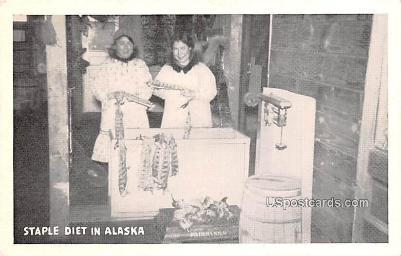 Staple Diet - Fairbanks, Alaska AK Postcard